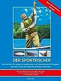 Der Sportfischer – Kapitel 2: Schnüre; Vorfächer; Knoten; Bissanzeiger; Bleie; Wirbel & Verbinder; SIMPL