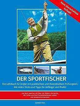 Der Sportfischer – Kapitel 5: Das Fischen mit der unberingten Stipprute