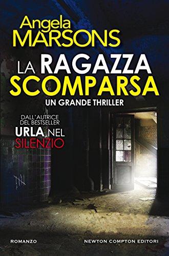 La ragazza scomparsa (Italian Edition)