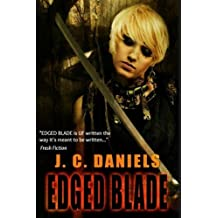 Edged Blade (The Colbana Files) (Volume 4) by J.C. Daniels (2015-01-25)