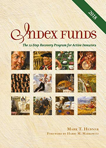Index Funds: The 12-Step Recovery Program for Active Investors por Mark T. Hebner