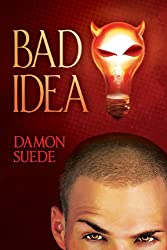 Bad Idea (Itch Series Book 1) (English Edition)