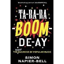 [(Ta-ra-ra-boom-de-ay)] [ By (author) Simon Napier-Bell ] [June, 2014]