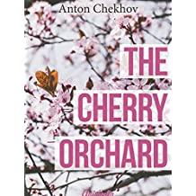 The Cherry Orchard (Annotated) (English Edition)