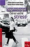 la sophrologie une m?thode pour g?rer votre stress