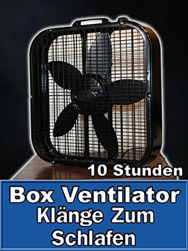 Box Ventilator Klänge Zum Schlafen 10 Stunden