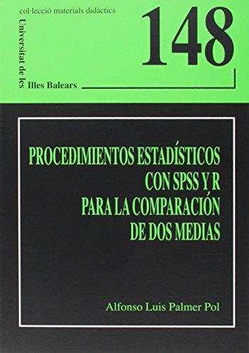 Procedimientos estadísticos con SPSS y R para la comparación de dos medias (Materials didàctics)