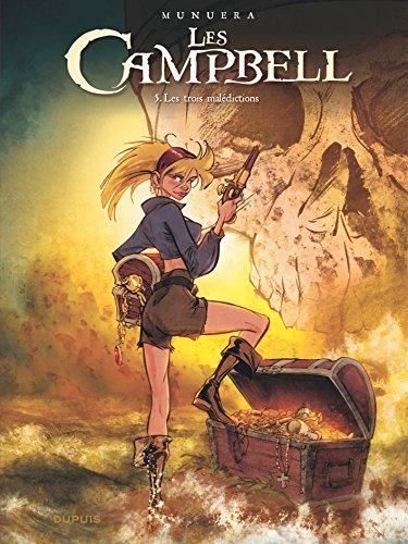 Les Campbell (5) : Les trois malédictions