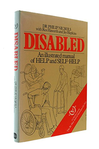 Disabled: An Illustrated Manual of Help and Self-help -