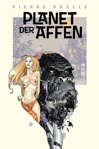 Planet der Affen: Originalroman (Affen Original Planet Der Der)