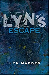 Lyn's Escape by Lyn Madden (19-Sep-2007) Paperback