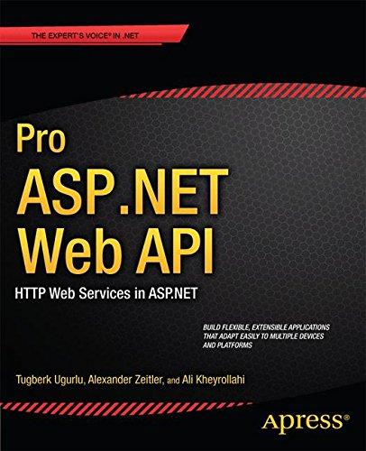 Pro ASP.NET Web API: HTTP Web Services in ASP.NET (Expert's Voice in - Asp-net-web-api