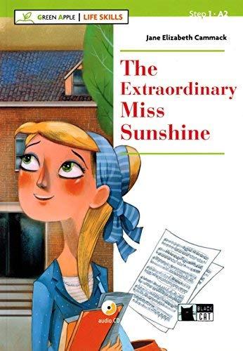 Extraordinary miss sunshine. Livello A2. Con app. Con CD-Audio (Green Apple - Life Skills)