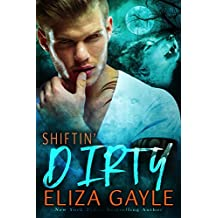 Shiftin' Dirty: BBW Paranormal Shifter Romance (Southern Shifters Book 6)