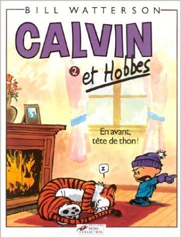 Calvin et Hobbes, tome 2 : En avant, tête de thon ! de Bill Watterson ( 15 décembre 1999 )