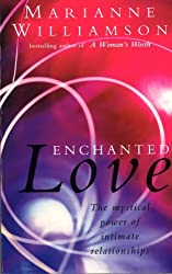 Enchanted Love by Marianne Williamson (2014-03-24)