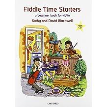 Fiddle Time Starters + CD: A beginner book for violin