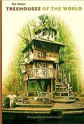 Treehouses of the World [Hardcover] by Pete Nelson, Radek Kurzaj