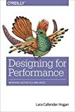 Designing for Performance: Weighing Aesthetics and Speed