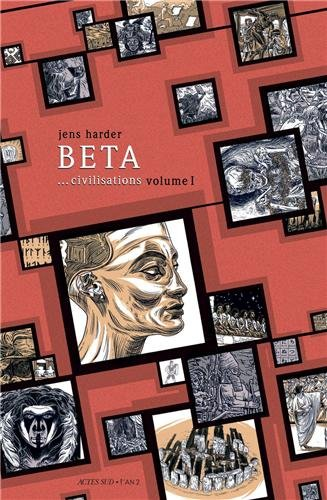 Beta. civilisations : Volume 1