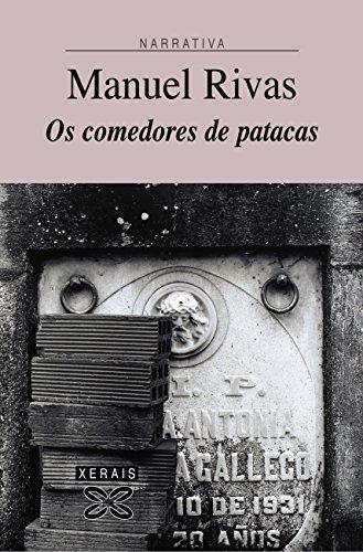 Os comedores de patacas (Edición Literaria - Narrativa E-Book) (Galician Edition) par Manuel Rivas