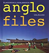 Anglo Files: UK Architecture's Rising Generation by Lucy Bullivant (2005-09-12)