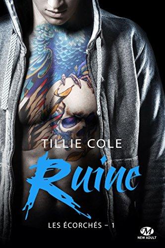 Ruine: Les Écorchés, T1 par Tillie Cole