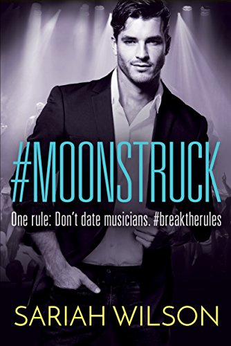 #Moonstruck (A #Lovestruck Novel) by [Wilson, Sariah]