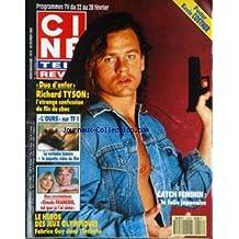 CINE TELE REVUE [No 8] du 20/02/1992 - RICHARD TYSON - L'OURS - CLAUDE FRANCOIS - LE HEROS DES JEUX OLYMPIQUES - FABRICE GUY - CATCH FEMININ.