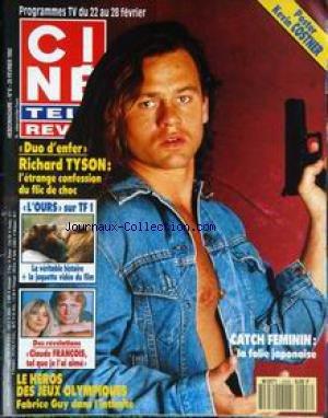 CINE TELE REVUE [No 8] du 20/02/1992 - RICHARD TYSON - L'OURS - CLAUDE FRANCOIS - LE HEROS DES JEUX OLYMPIQUES - FABRICE GUY - CATCH FEMININ. par Collectif