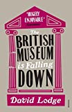 The British Museum is Falling Down by David Lodge(2011-05-02) - David Lodge