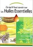 Connaître l'essentiel sur les huiles essentielles
