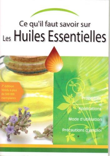 Connaître l'essentiel sur les huiles essentielles par Editions MDB