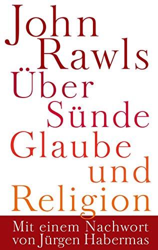 Über Sünde, Glaube und Religion
