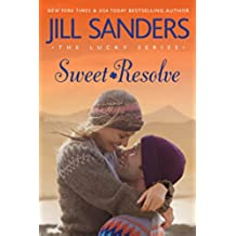 Sweet Resolve (The Lucky Series Book 2) (English Edition)