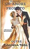 Un amore proibito - Oltre: #3 di una trilogia