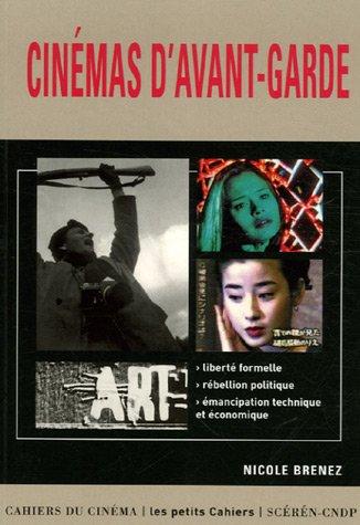 Cinémas d'avant-garde par Nicole Brenez