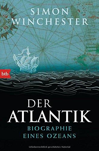 der-atlantik-biographie-eines-ozeans