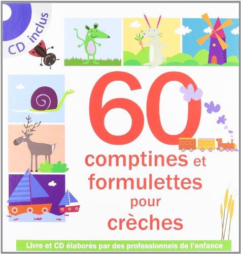 60 Comptines et formulettes pour crèches (1CD audio) par Collectif
