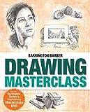 Barrington Barber's Drawing Masterclass by Barrington Barber (2010-08-31)