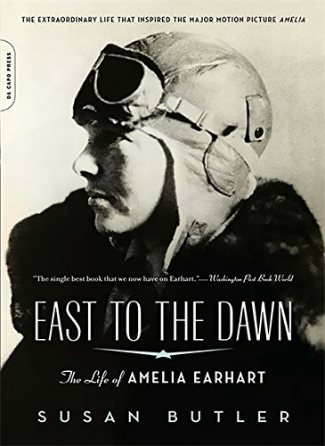 East to the Dawn (Media tie-in): The Life of Amelia Earhart