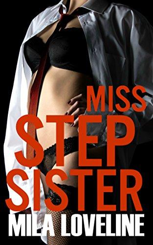 Miss Stepsister (Mr. Stepbrother Book 2)