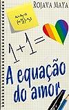 A Equação do Amor: REEDITADO E REVISADO (Portuguese Edition)