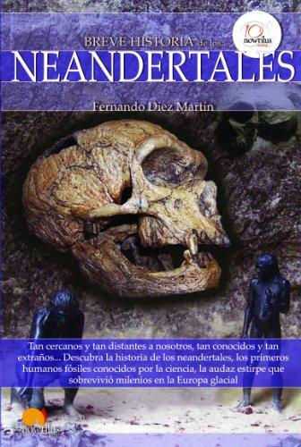Breve historia de los neandertales [Fernando Diez Martin]