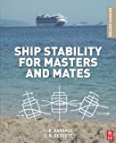 Ship Stability for Masters and Mates by Bryan Barrass ( 2012 ) Paperback