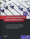 SAP BusinessObjects BI System Administration (SAP PRESS: englisch)