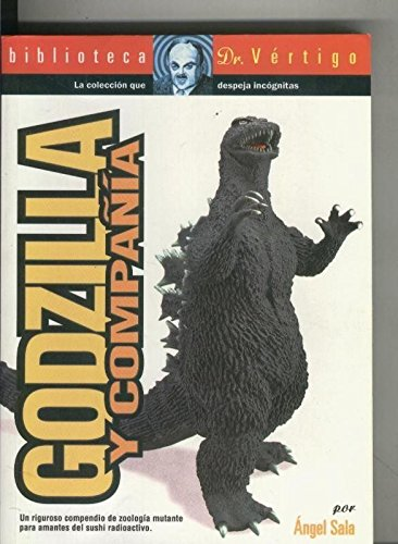 Biblioteca Dr. Vertigo numero 18: Godzilla & Cia