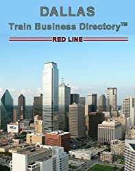 Dallas 'Red Line' Light Rail Train Business Directory Travel Guide