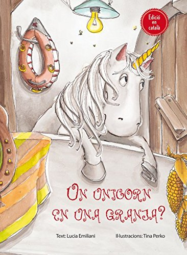 Unicorn En Una Granja?, Un (Cat.) (PICARONA)