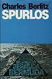 Spurlos - Versuch einer Lösung des Bermuda Dreiecks - Charles Berlitz